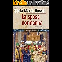 La sposa normanna (Bestseller Vol. 100)