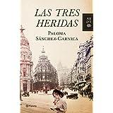 Las tres heridas (Autores Españoles e Iberoamericanos)