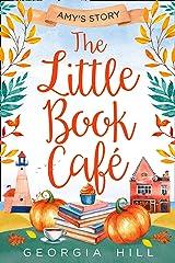 The Little Book Café: Amy's Story (The Little Book Café, Book 3) Kindle Edition