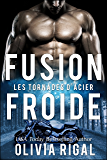 Fusion froide (Les Tornades d'Acier t. 3)