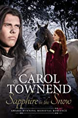 Sapphire in the Snow - Revised Edition - Medieval Historical Romance Kindle Edition