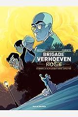 Brigade Verhoeven - Tome 1 Format Kindle