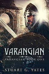 Varangian: Historical Fiction Set In 11th Century Byzantium Kindle Edition