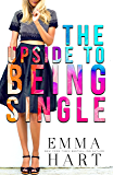 The Upside to Being Single