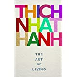 The Art of Living: Thich Nhat Hanh