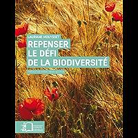 Repenser le défi de la biodiversité - L'économie écologique (Sciences durables)
