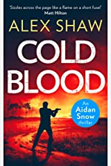 Cold Blood (An Aidan Snow SAS Thriller, Book 1) Kindle Edition