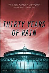 Thirty Years Of Rain Kindle Edition