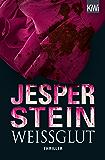 Weißglut: Thriller (Axel Steen ermittelt 2)
