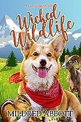 Wicked Wildlife (Cozy Corgi Mysteries Book 8) Kindle Edition