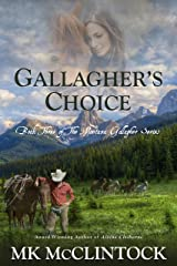 Gallagher's Choice (Montana Gallagher Series Book 3) Kindle Edition