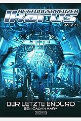 Rettungskreuzer Ikarus 74: Der letzte Enduro Kindle Ausgabe