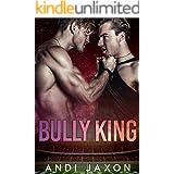 Bully King: An MM Bully Romance