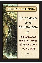 El camino de la abundancia: La riqueza en todos los campos de la conciencia y de la vida Versión Kindle