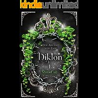 Diklon: Der Anfang vom Ende (Diklon 1)