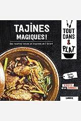 Tajines magiques ! : Des recettes venues et inspirées de l'Orient (Tout dans un plat !) Format Kindle
