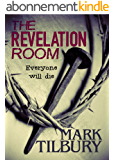 The Revelation Room (The Ben Whittle Investigation Series Book 1) (English Edition)