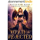 Wrath of the Rejected: Paranormaler Liebesroman (Vermächtnis der Engel 2) (German Edition)