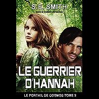 Le Guerrier d'Hannah (Le Portail de Cosmos t. 2)