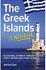 The Greek Islands - A Notebook Kindle Edition