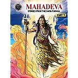 Mahadeva - Stories From The Shiva Purana (Part 5)