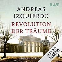 Revolution der Träume