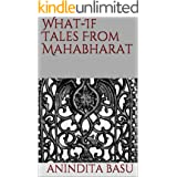 What-If Tales From Mahabharat