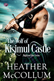 The Wolf of Kisimul Castle (Highland Isles Book 3) (English Edition)