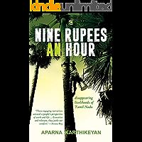 Nine Rupees an Hour: Disappearing Livelihoods of Tamil Nadu