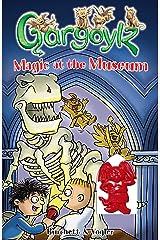 Gargoylz: Magic at the Museum Kindle Edition