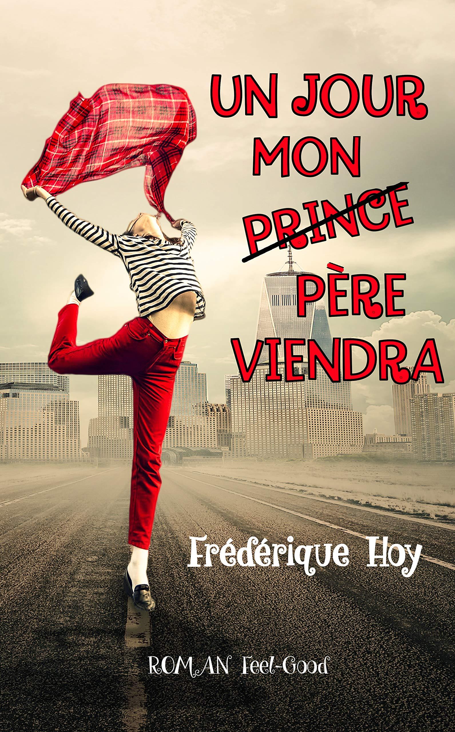Un jour mon (prince) père viendra por Frédérique HOY
