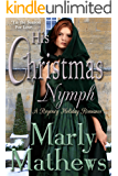 His Christmas Nymph (A Regency Holiday Romance Book 1)