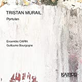 Tristan Murail : Protulan. Ensemble Cairn, Bourgogne.