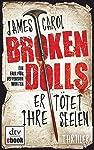 Broken Dolls - Er tötet ihre Seelen: Thriller (Jefferson Winter 1)