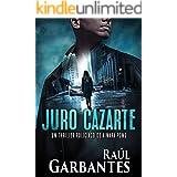 Juro cazarte: Un thriller policíaco (Agente especial Ainara Pons nº 2)