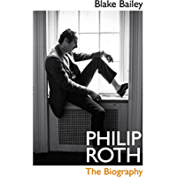 Philip Roth: The Biography (English Edition)