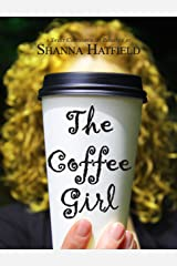 The Coffee Girl: (A Sweet Contemporary Romance) (Silverton Sweethearts Book 1) Kindle Edition