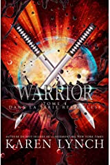 Warrior (Relentless Tome 4) (Relentless French) Format Kindle