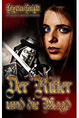 Der Ritter und die Magd: Eine mittelalterliche Erotikgeschichte für Erwachsene Kindle Ausgabe