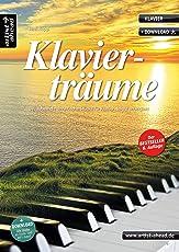 Klavierträume: Bezaubernd-romantische Stücke für Klavier - leicht arrangiert (inkl. Download). Gefühlvolle Spielstücke. Spielbuch für Piano. Songbook. Musiknoten.