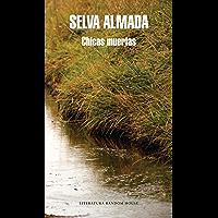Chicas muertas (Spanish Edition)