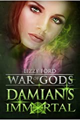 Damian's Immortal (War of Gods Book 3) Kindle Edition