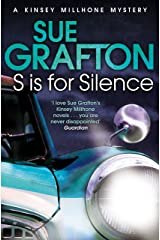 S is for Silence (Kinsey Millhone Alphabet series Book 19) Kindle Edition