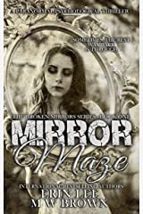 Mirror Maze (The Broken Mirrors Series Book 1) Kindle Edition