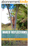 NAKED REFLECTIONS (English Edition)