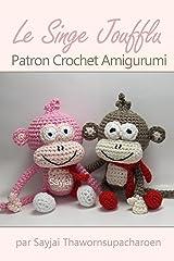 Le Singe Joufflu Patron Crochet Amigurumi Format Kindle