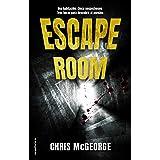 Escape Room: Una habitación. Un cuerpo. Cinco sospechosos. Tres horas para encontrar al asesino. (Thriller y suspense)