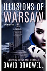 Illusions Of Warsaw: A Gripping British Mystery Thriller - Anna Burgin Book 5 Kindle Edition
