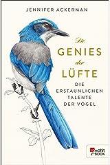 Die Genies der Lüfte: Die erstaunlichen Talente der Vögel (German Edition) Kindle Edition