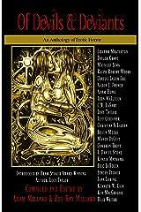 Of Devils & Deviants: An Anthology of Erotic Horror Kindle Edition